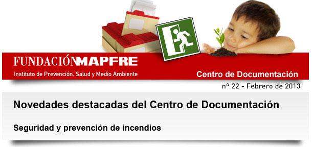 Centro de Documentación – seguridad y prevención de incendios – Febrero 2013